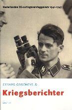 G. Groeneveld , Kriegsberichter