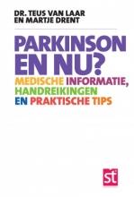 Teus van Laar, Martje  Drent Spreekuur thuis Parkinson en nu ?