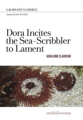 Geraldine Clarkson,Dora Incites the Sea-Scribbler to Lament