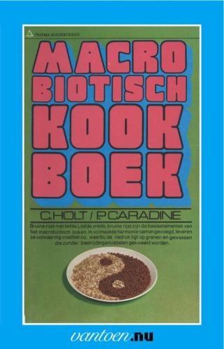 C. Holt,Macrobiotisch kookboek