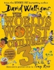Walliams David, World's Worst Children 3