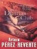 Perez-reverte, ARTURO, The Dumas Club