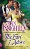 Knightley, Erin, The Earl I Adore