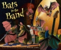 Lies, Brian, Bats in the Band