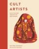 Honigman Ana, Cult Artists