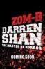 Darren Shan, ZOM-B Bride
