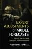Franses, Philip Hans, Expert Adjustments of Model Forecasts
