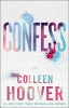 Hoover, Colleen, ,Confess
