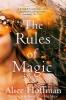 Hoffman Alice, Rules of Magic