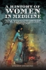 Spearing, Sinead, History of Women in Medicine