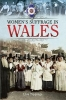 Tippings, Lisa, Women`s Suffrage in Wales