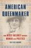 Julie Des Jardins, American Queenmaker