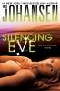 Johansen, Iris, Silencing Eve