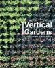 Clapp, Leigh,   Klotz, Hattie, Vertical Gardens