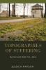 Jessica Rapson, Topographies of Suffering