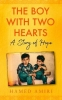 Hamed Amiri, The Boy with Two Hearts