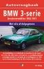 <b>Olving, P.H.</b>,Vraagbaak BMW 3-serie benzinemodellen 1982-1991
