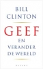 Bill Clinton, Geef en verander de wereld