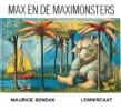 <b>Maurice Sendak</b>,Max en de Maximonsters