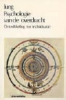 C.G. Jung, Psychologie van de overdracht