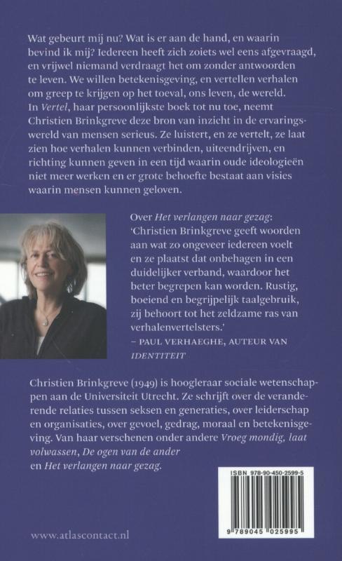 Christien Brinkgreve,Vertel
