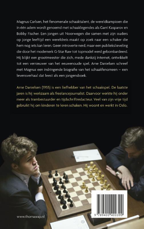 Arne  Danielsen,Magnus biografie van een grootmeester
