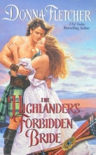 Fletcher, Donna The Highlander`s Forbidden Bride