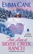 Cane, Emma True Love at Silver Creek Ranch