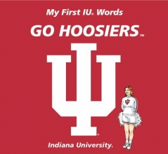 Mcnamara, Connie My First IU Words Go Hoosiers