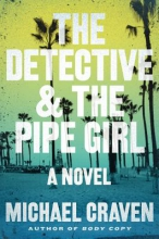 Craven, Michael The Detective & the Pipe Girl