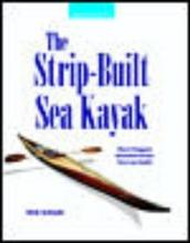 Schade, Nick The Strip-Built Sea Kayak