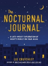 Crutchley, Lee The Nocturnal Journal