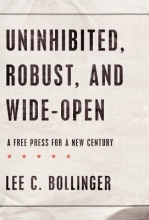 Bollinger, Lee C. Uninhibited, Robust, and Wide-Open