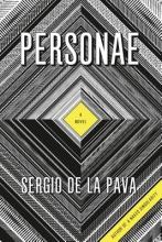 De La Pava, Sergio Personae - A Novel