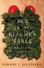 Norman C. Ellstrand Sex on the Kitchen Table