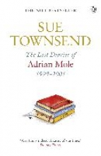 Townsend, Sue The Lost Diaries of Adrian Mole, 1999-2001