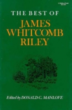 Donald C. Manlove The Best of James Whitcomb Riley
