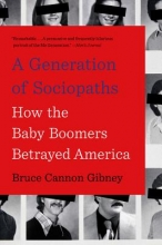 Gibney, Bruce Cannon A Generation of Sociopaths