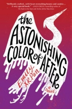 Pan, Emily X. R. The Astonishing Color of After