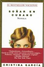 Garcia, Cristina Sonar En Cubano Dreaming in Cuban