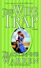 Warren, Tracy Anne The Wife Trap