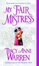 Warren, Tracy Anne My Fair Mistress