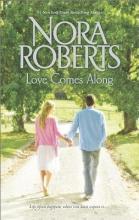 Roberts, Nora Love Comes Along