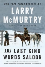 Mcmurtry, Larry The Last Kind Words Saloon - A Novel