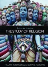Hillary P. (University of Lethbridge, Canada) Rodrigues,   John S. (University of Lethbridge, Canada) Harding Introduction to the Study of Religion