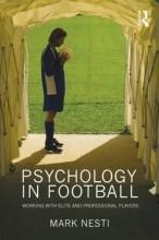 Nesti, Mark Psychology in Football