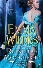 Wildes, Emma Ruined by Moonlight