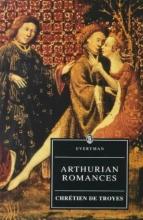 Chretien, de Troyes Arthurian Romances