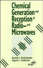 Buchachenko, Anatoly L. Chemical Generation and Reception of Radio-and Microwaves