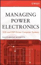 Rossetti, Nazzareno Managing Power Electronics